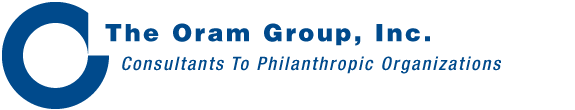 The Oram Group, Inc. - Consultants to Philanthropic Organizations